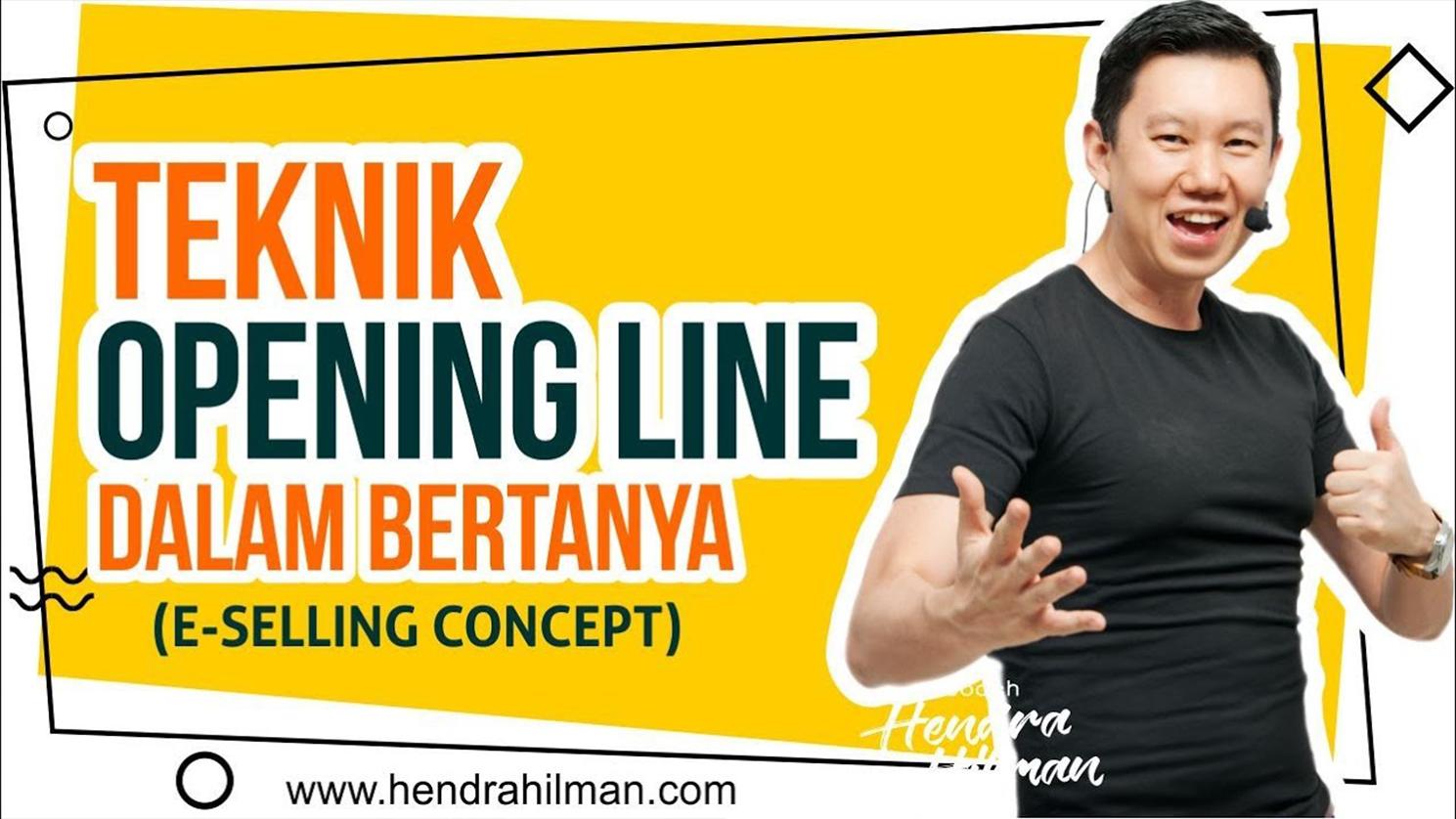 Hendra Hilman Easy #1-2-3 : Teknik Opening Line dalam Bertanya