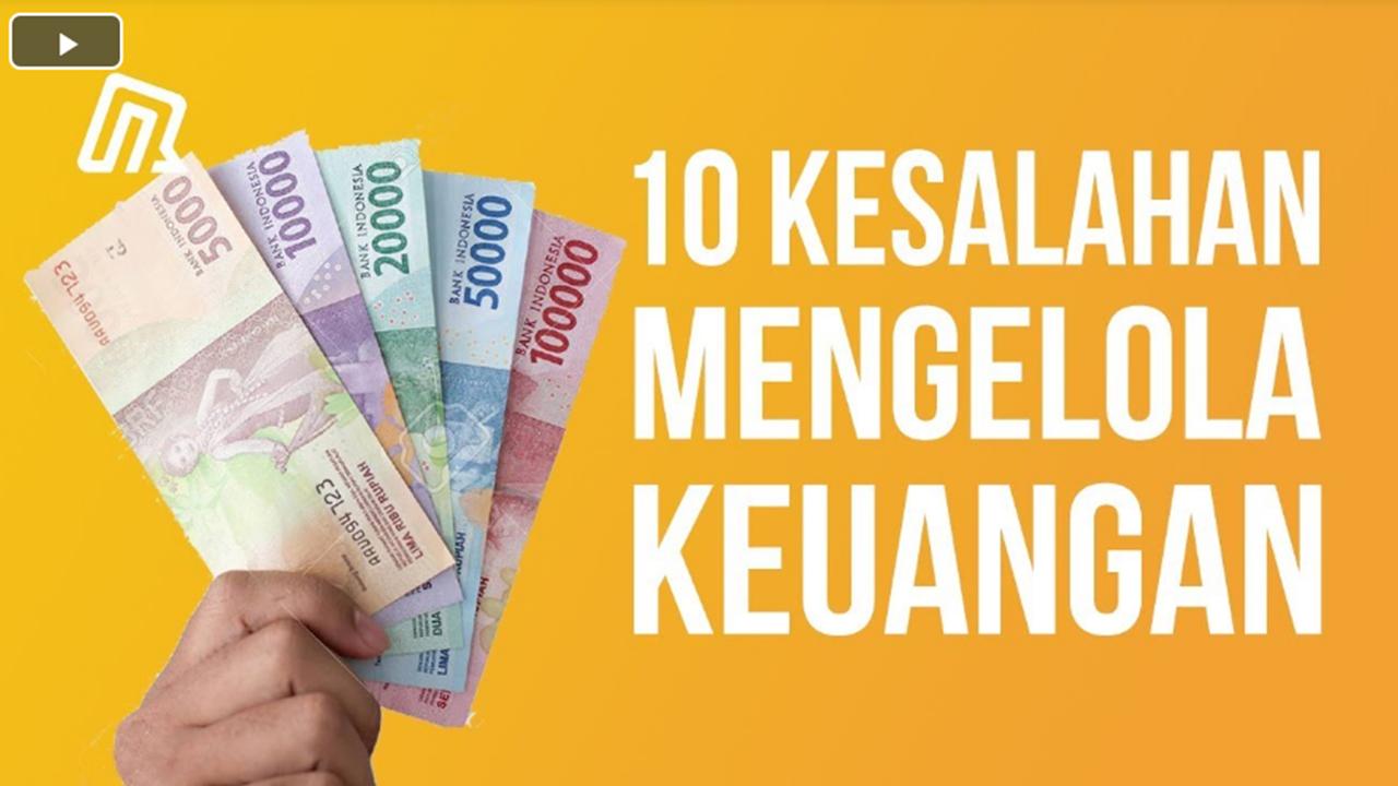 10 Kesalahan dalam Mengelola Uang