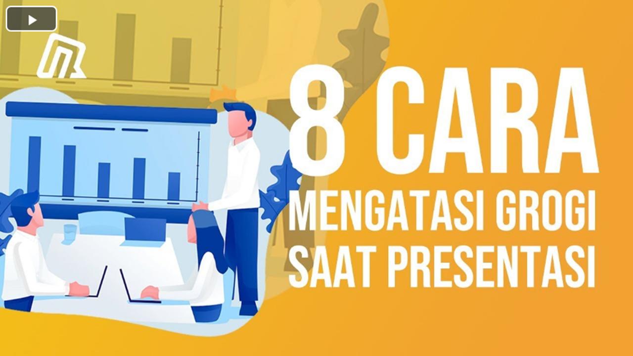 8 Cara Mengatasi Grogi Saat Presentasi Di Depan Umum