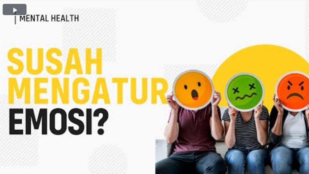 Tips Mengontrol Emosi dan Sifat Sensitif