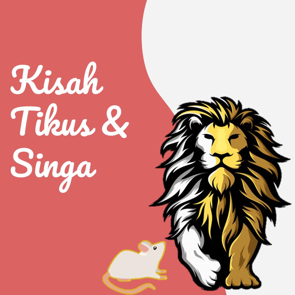 Kisah Tikus & Singa