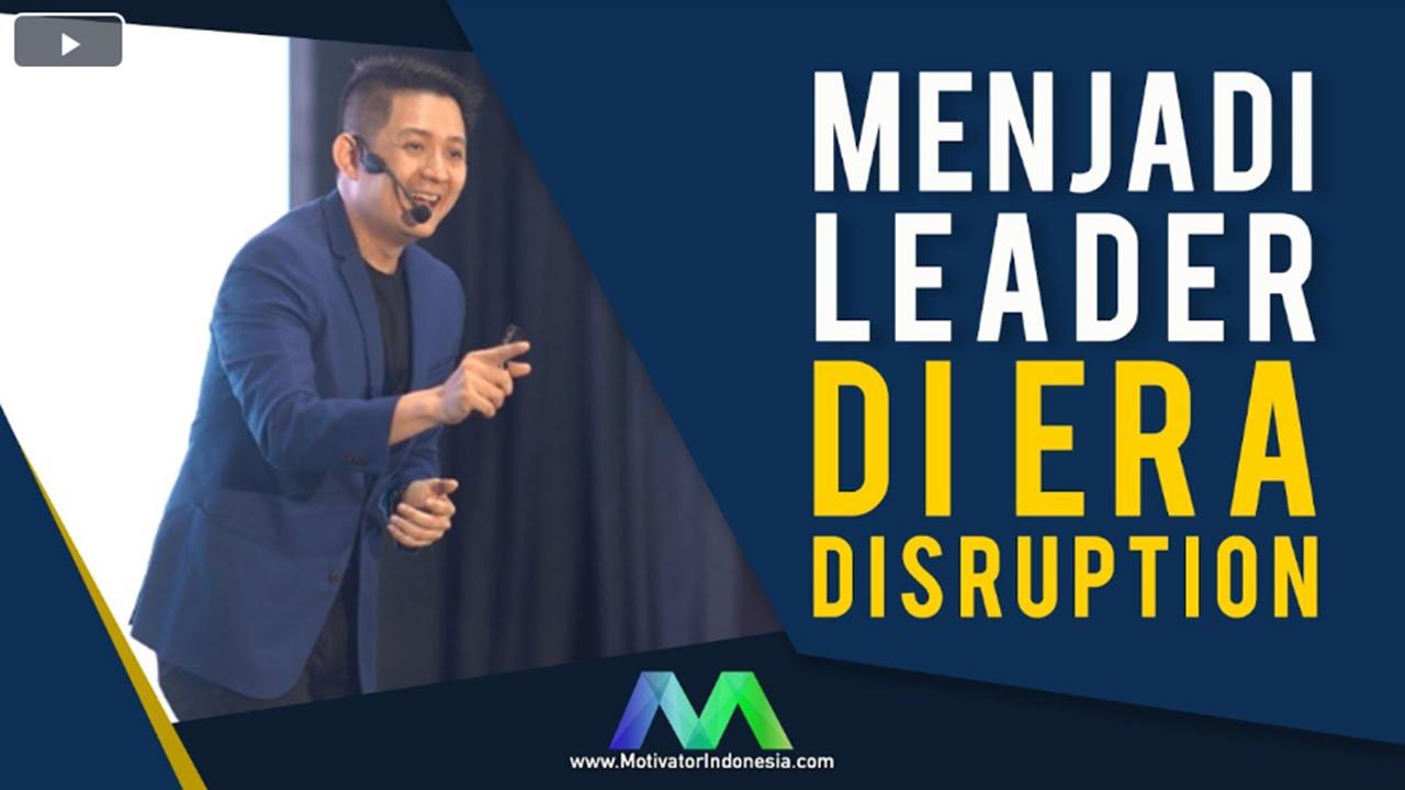 Menjadi Leader di Era Disruption