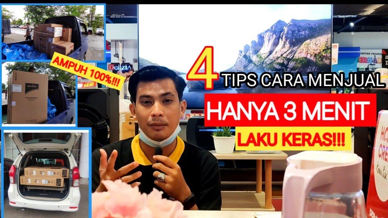 4 TIPS MENJUAL BARANG AGAR LAKU KERAS DENGAN TEKNIK JITU!!!